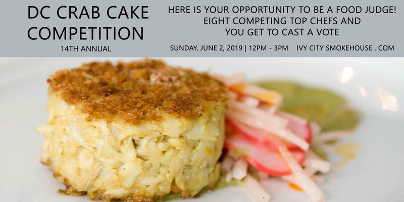 14th Annual DC Crab Cake Competition at Ivy City Smokehouse