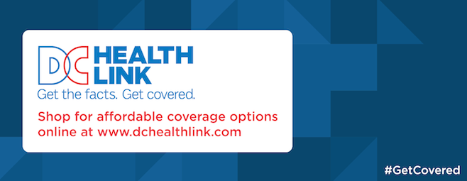 DC Health Link. Get the facts. Get covered.